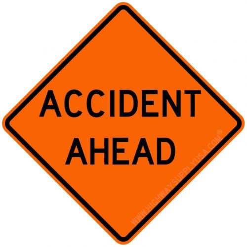 Roll up, Traffic Sign, Accident Ahead, H 48 In.