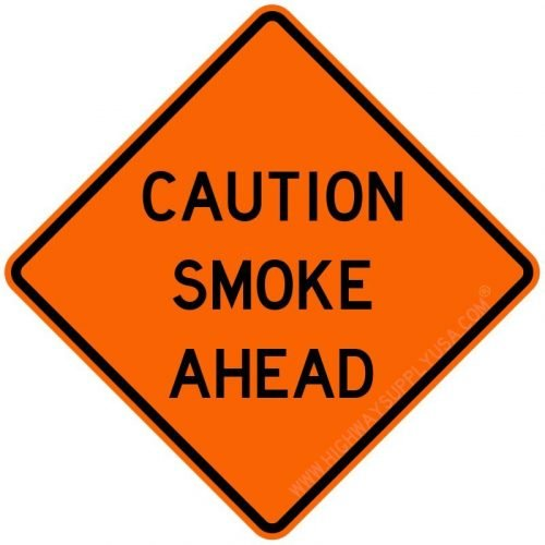 Roll up, Traffic Sign, Caution Smoke Ahead, 48 In.