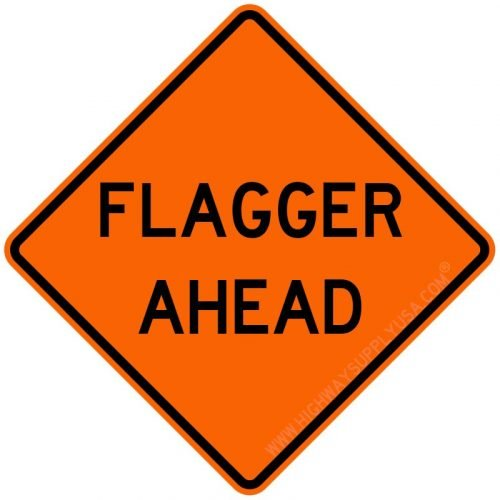 Roll up, Traffic Sign, Flagger Ahead, H 48 In.