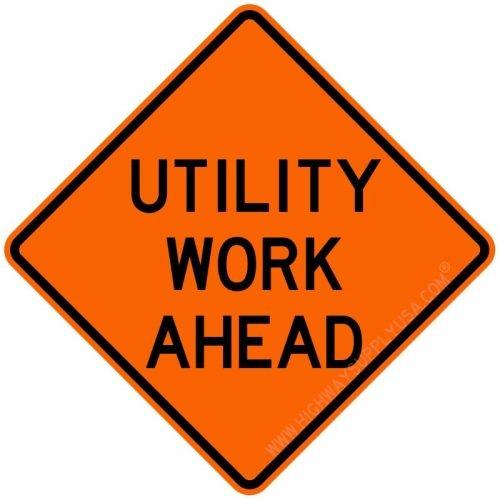 Traffic Sign, Utility Work Ahead