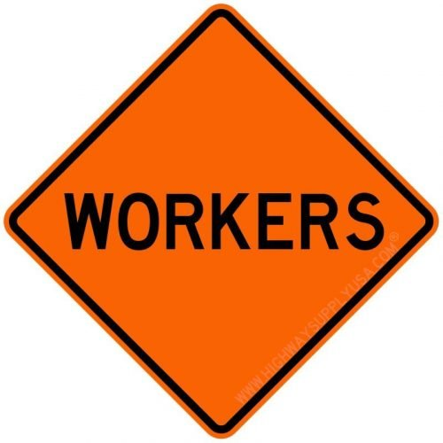 Traffic Sign, Men Working, Workers
